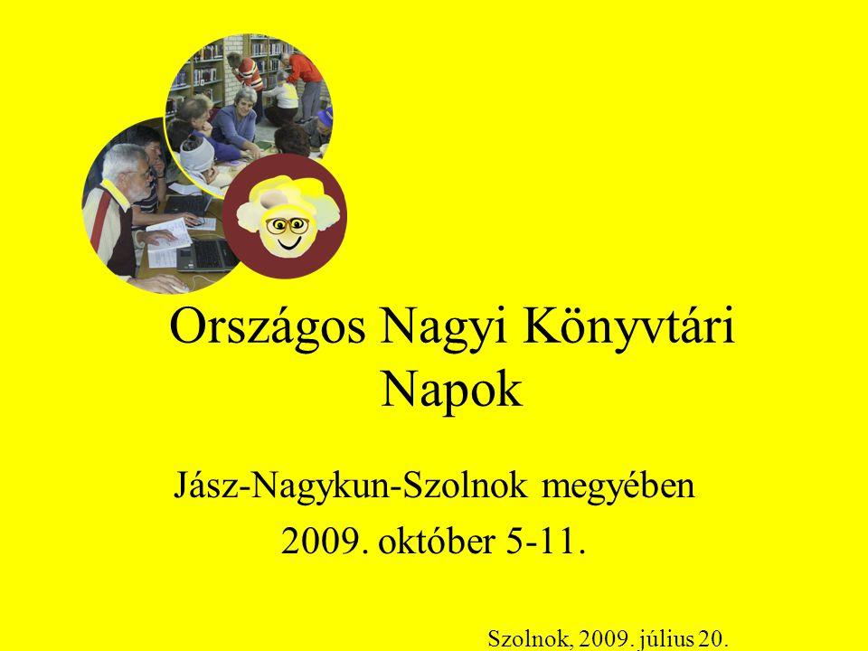 Országos Nagyi Könyvtári Napok Jász-Nagykun-Szolnok megyében 2009.