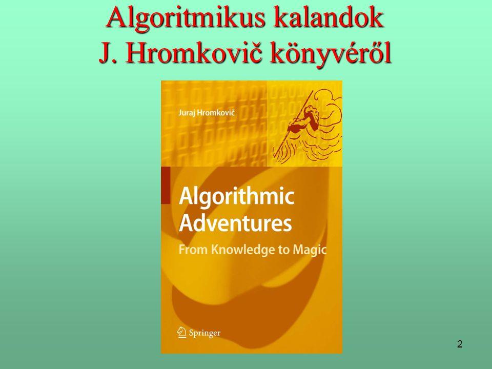23 2.Algoritmika (algoritmusok), avagy mi a közös a sütésben és a programozásban.