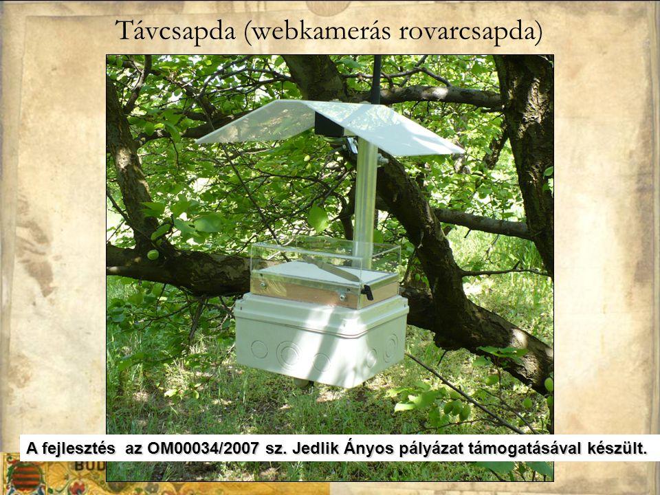 Távcsapda (webkamerás rovarcsapda) A fejlesztés az OM00034/2007 sz.Jedlik Ányos pályázat támogatásával készült. A fejlesztés az OM00034/2007 sz. Jedli