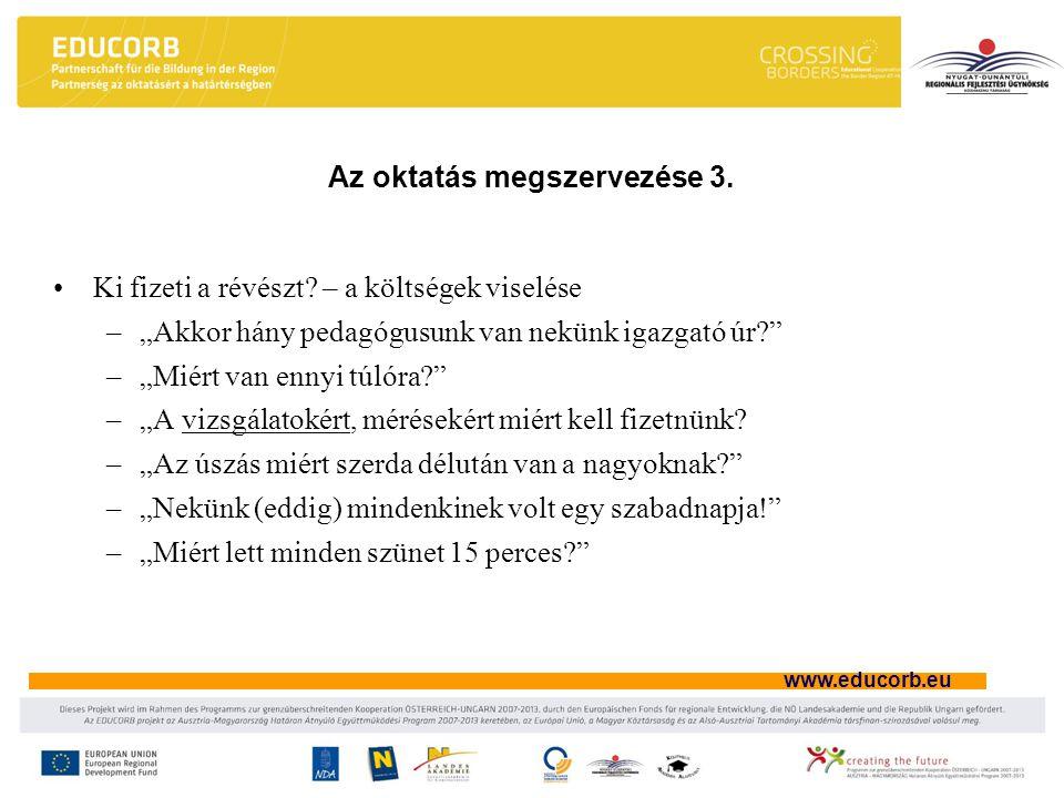 www.educorb.eu Az oktatás megszervezése 3. Ki fizeti a révészt.