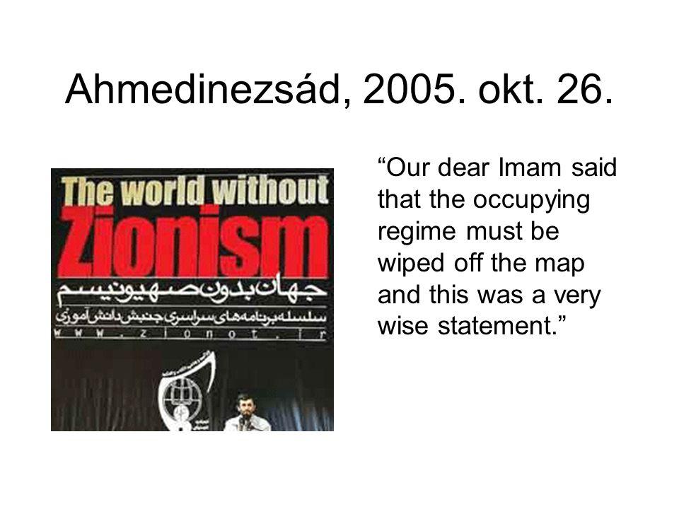 Ahmedinezsád, 2005.okt. 26.
