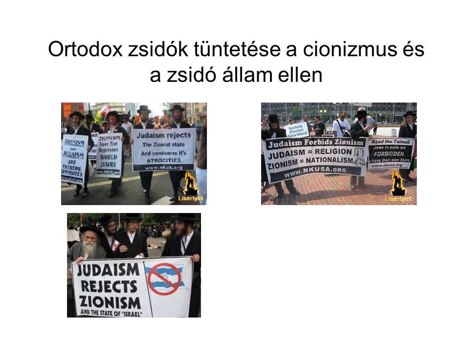 Ortodox zsidók tüntetése a cionizmus és a zsidó állam ellen