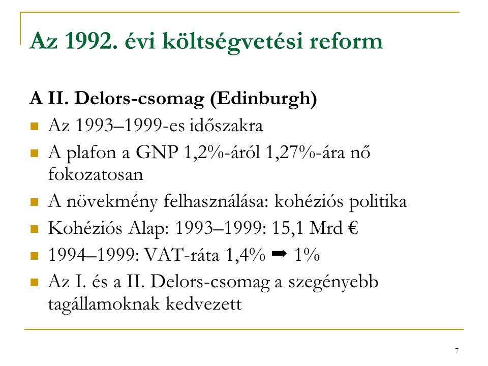 8 Az Agenda 2000 költségvetési rendelkezései 1997.