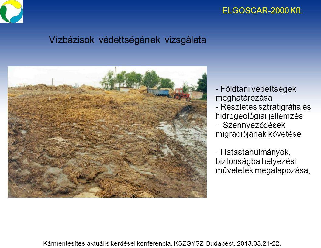 Kármentesítés aktuális kérdései konferencia, KSZGYSZ Budapest, 2013.03.21-22. ELGOSCAR-2000 Kft. - Földtani védettségek meghatározása - Részletes sztr