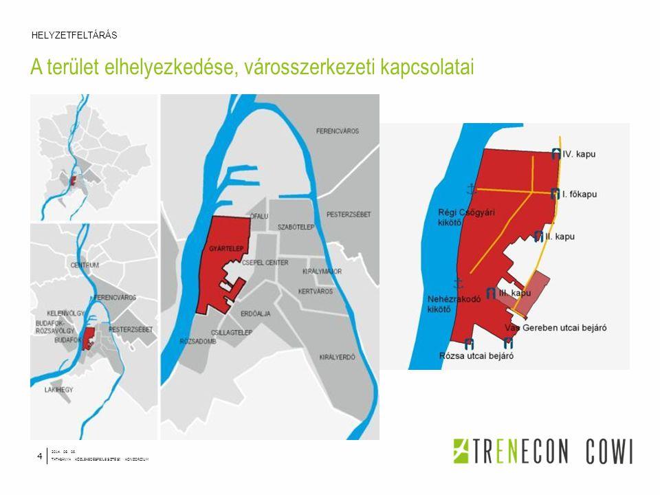 A terület elhelyezkedése, városszerkezeti kapcsolatai HELYZETFELTÁRÁS 2014. 08. 06. TATABÁNYA KÖZLEKEDÉSFEJLESZTÉSI KONZORCIUM 4