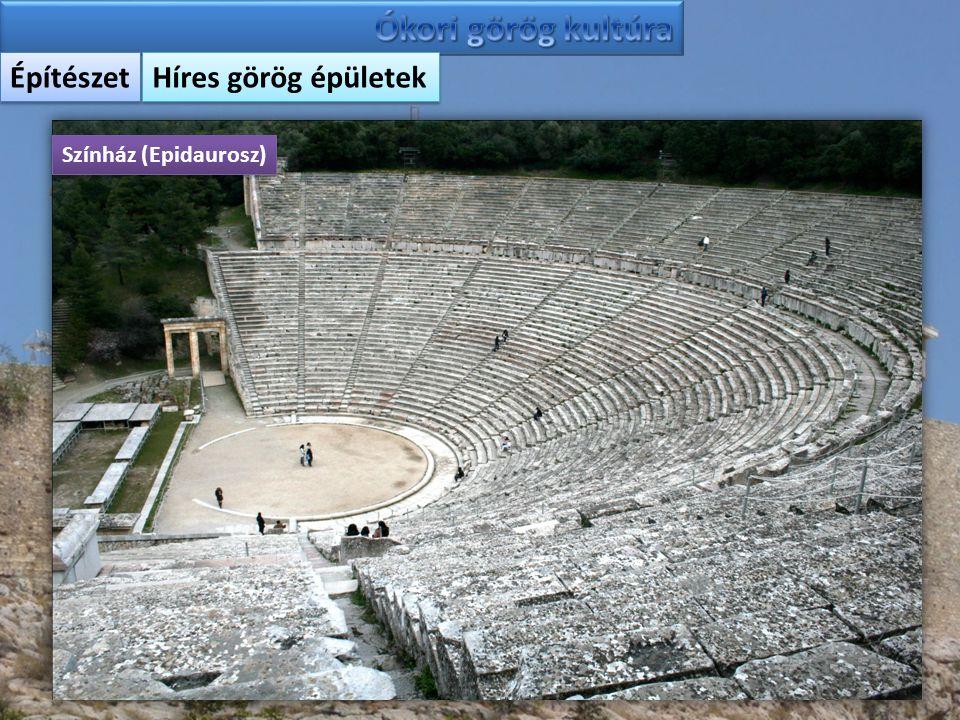 Építészet Híres görög épületek Színház (Epidaurosz)