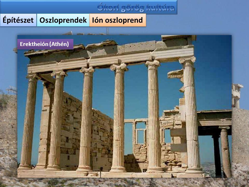 Építészet Oszloprendek Ión oszloprend Erektheión (Athén)