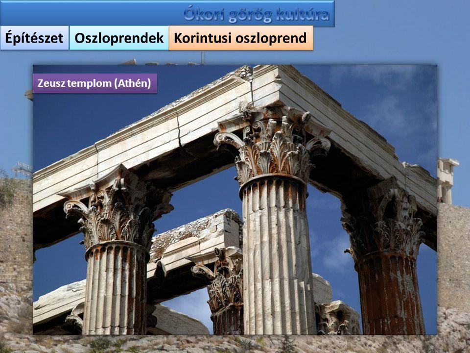 Építészet Oszloprendek Korintusi oszloprend Zeusz templom (Athén)