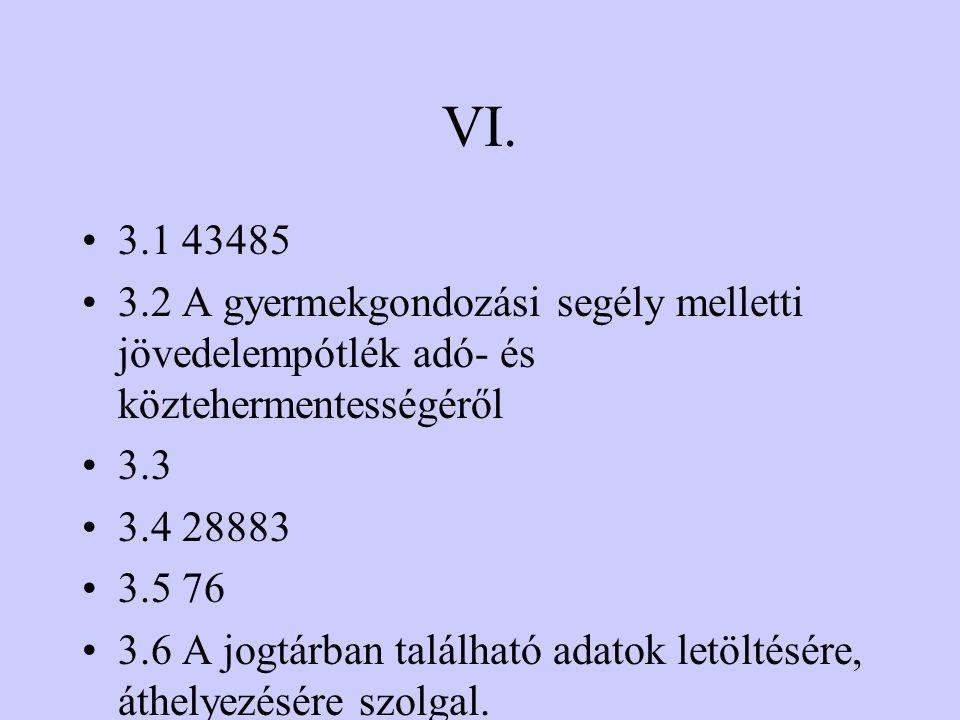 V. 5.1 A Pázmány Péter Katolikus Egyetem jogi kara honlapjának a címe. Szerintem megfelelően kielégíti az igényeket. 5.2 1.H, 2.I, 3.I, 4.I, 5.I
