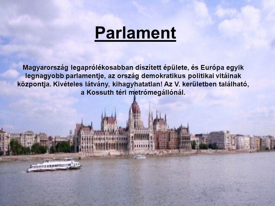 Parlament Magyarország legaprólékosabban díszített épülete, és Európa egyik legnagyobb parlamentje, az ország demokratikus politikai vitáinak központja.