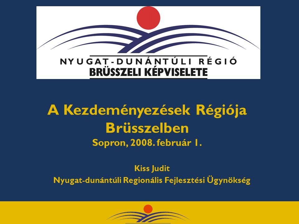 Nyugat-Dunántúl A Kezdeményezések Régiója Brüsszelben  A Nyugat-dunántúli Régió Brüsszeli Képviselete a régiós partnerek közös összefogásával és fenntartásával két és fél éve működik  A képviselet öt régiós multi-regionális együttműködés az osztrák Steiermark tartománnyal, a lengyel Kujávia-Pomeránia régióval, a bolgár Trákia-Stara Zagora és Horvátország önkormányzatainak szövetségével  300 európai régiós brüsszeli képviseletek sorában a magyarországi régiók közül az első önálló régiós képviselet