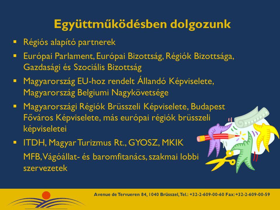  Felvettük a kapcsolatot európai parlamenti képviselőkkel, Európai Bizottság, más EU-s intézményeknél nyugat-dunántúli programok felelőseivel, magyar képviseletekkel, régiós képviseletekkel, nagykövetségekkel  Részt veszünk az Európai Parlament szakbizottságainak és a Régiók Bizottsága plenáris és bizottsági ülésein  Elindítottuk a nyugat-dunántúli kiutazó munkatársak programját, több mint ötven munkatárs dolgozott a képviseleten  A Nyugat-dunántúli régiót bekapcsoltuk a brüsszeli információs vérkeringésbe A nyitás óta… Avenue de Tervueren 84, 1040 Brüsszel, Tel.: +32-2-609-00-60 Fax: +32-2-609-00-59