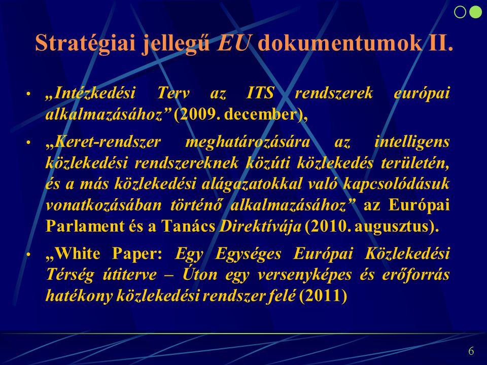 5 Stratégiai jellegű EU dokumentumok I.