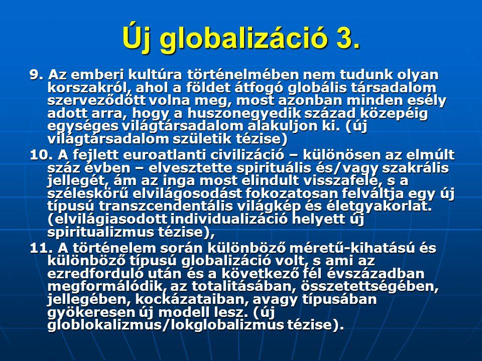 Új globalizáció 3. 9.