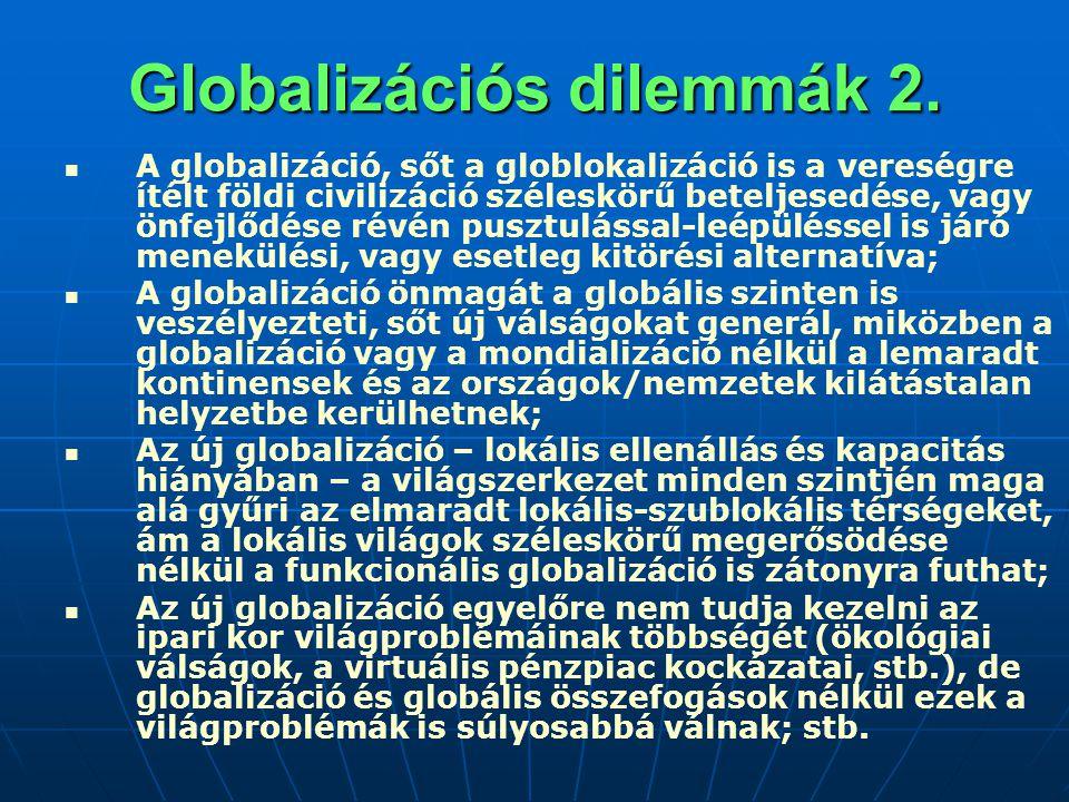 Globalizációs dilemmák 2.