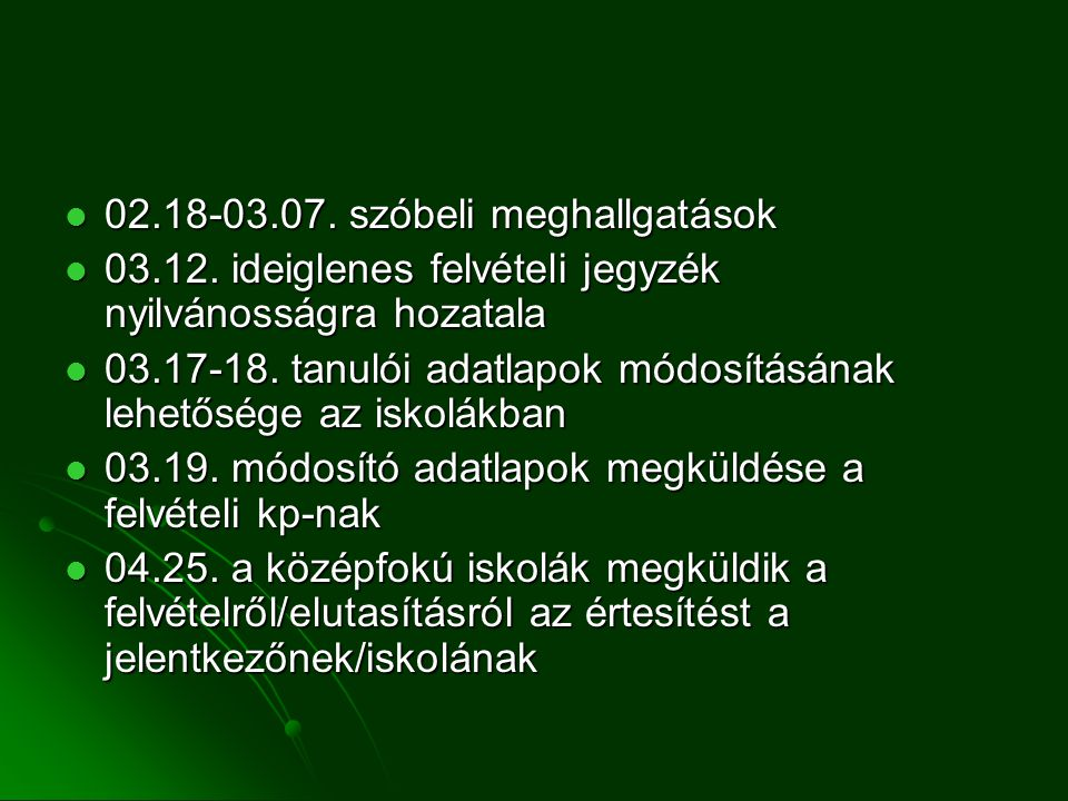 02.18-03.07. szóbeli meghallgatások 02.18-03.07. szóbeli meghallgatások 03.12.