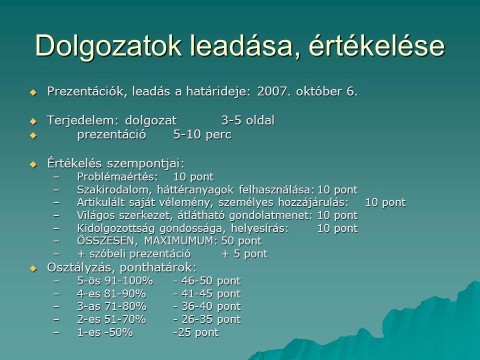 Dolgozat témák 1. Régió: decentralizáció vagy centralizáció 2.