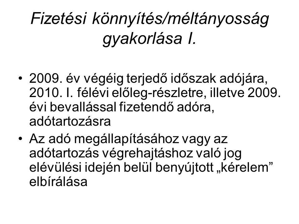 Fizetési könnyítés/méltányosság gyakorlása I. 2009.