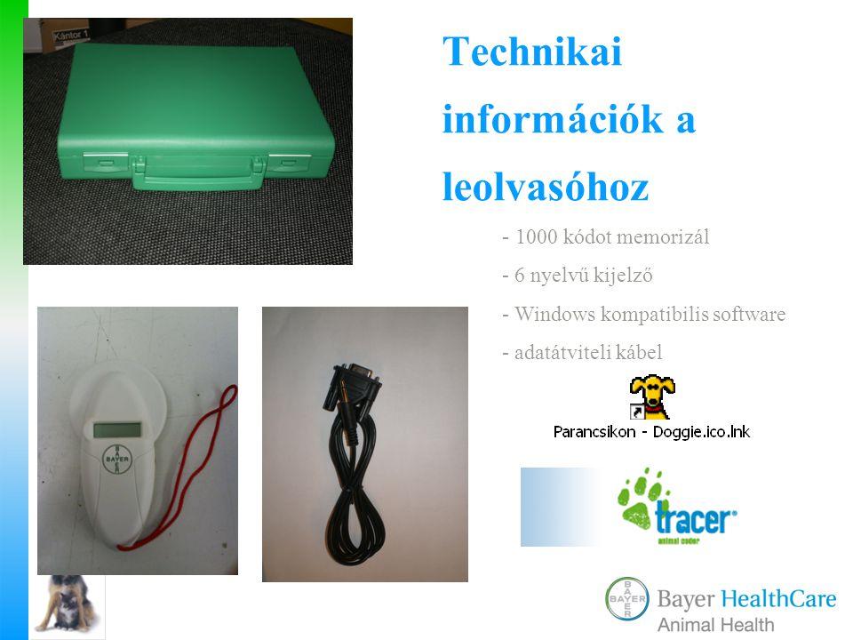 Technikai információk a leolvasóhoz - 1000 kódot memorizál - 6 nyelvű kijelző - Windows kompatibilis software - adatátviteli kábel