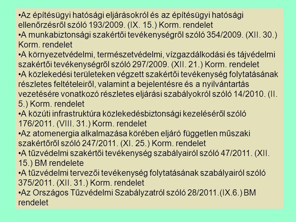 Az építésügyi hatósági eljárásokról és az építésügyi hatósági ellenőrzésről szóló 193/2009.