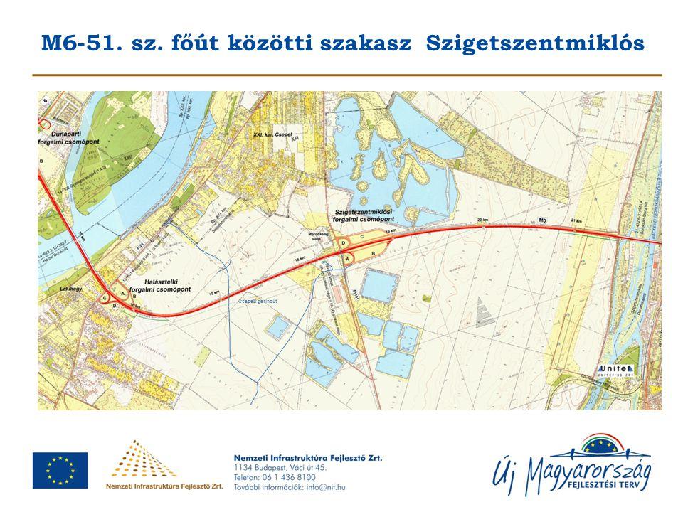 M6-51. sz. főút közötti szakasz Szigetszentmiklós
