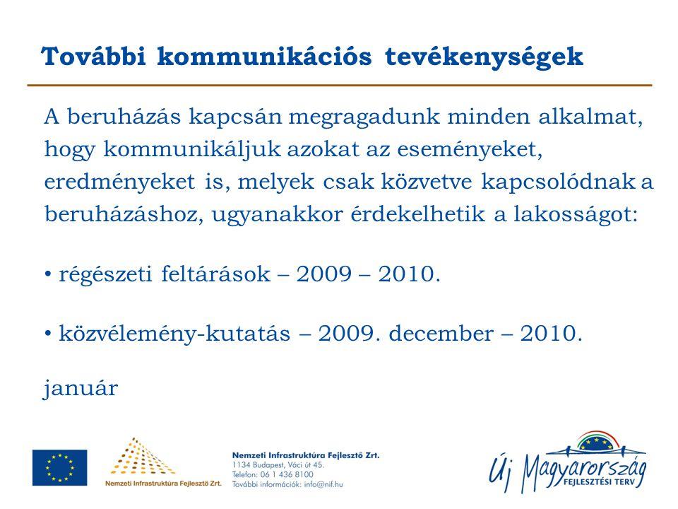 Előzetes felmérések, tanulmányok, engedélyek Környezetvédelmi hatástanulmány - 2003.