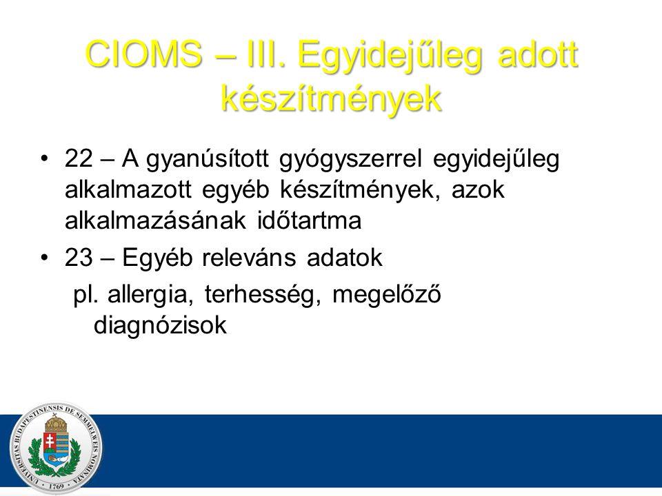 CIOMS – III.