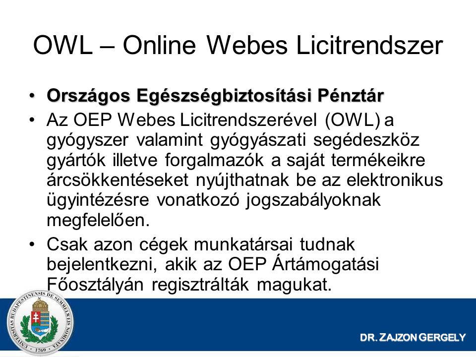 OWL – Online Webes Licitrendszer Országos Egészségbiztosítási PénztárOrszágos Egészségbiztosítási Pénztár Az OEP Webes Licitrendszerével (OWL) a gyógy
