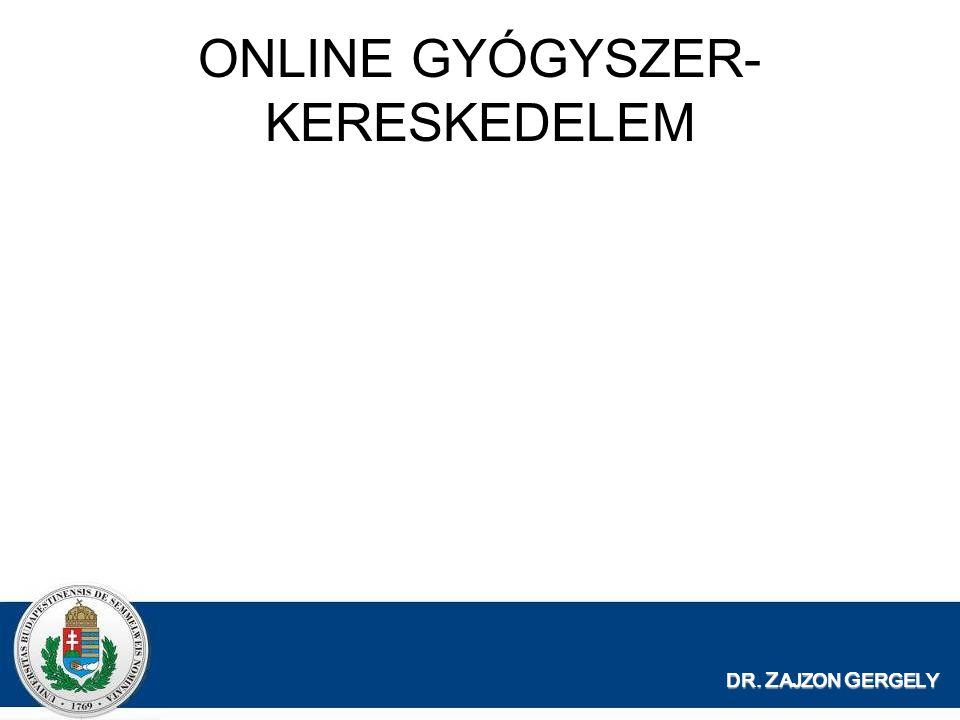 ONLINE GYÓGYSZER- KERESKEDELEM