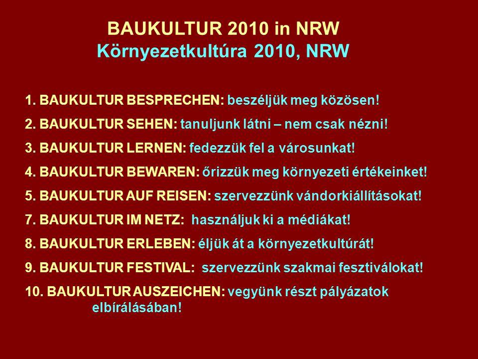 BAUKULTUR 2010 in NRW Környezetkultúra 2010, NRW 1.