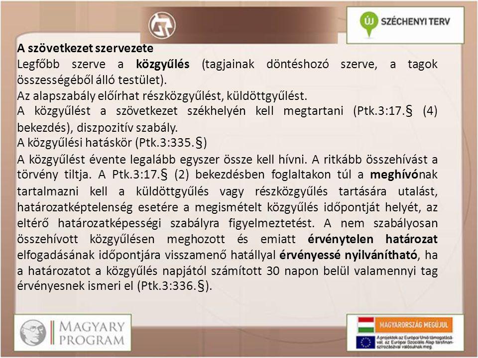 A közgyűlés elnapolása Határozhat a napirendre vett kérdésben a közgyűlés elnapolásáról és későbbi időpontban folytatásáról, ha ezt a meghívó tartalmazta (Ptk.3:339.§).