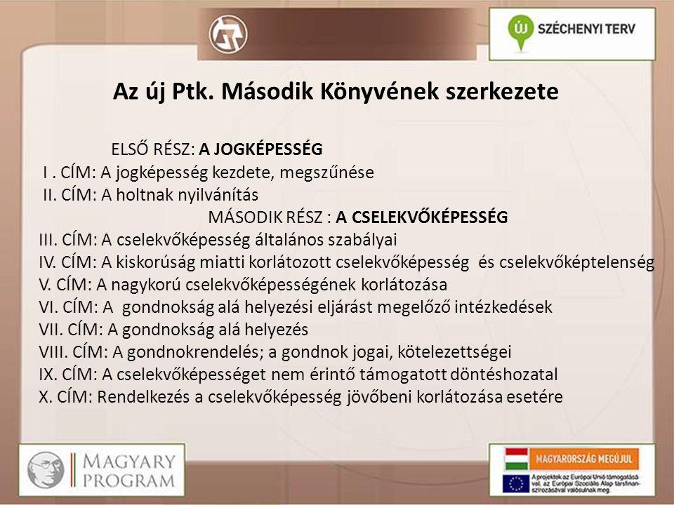 A gondnokrendelés IV.Többes gondnokrendelés Újdonság: feladatok megosztása - Pl.