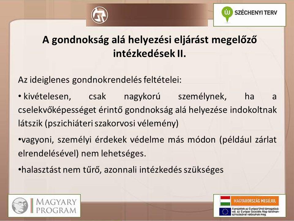 Támogatott döntéshozatal bevezetése A 2013.évi CLV.