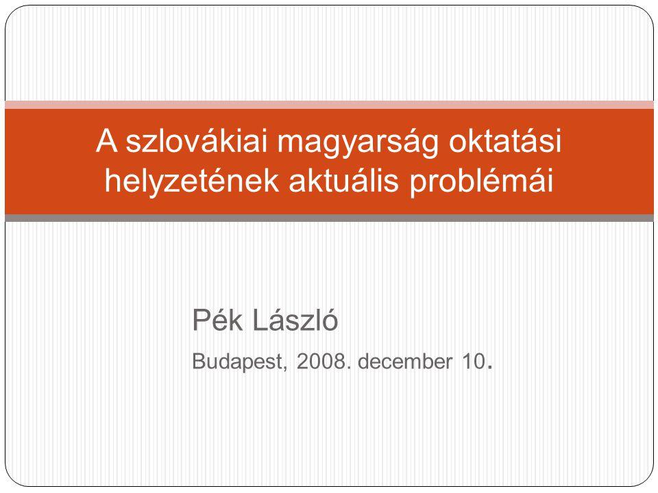 Pék László Budapest, 2008. december 10.