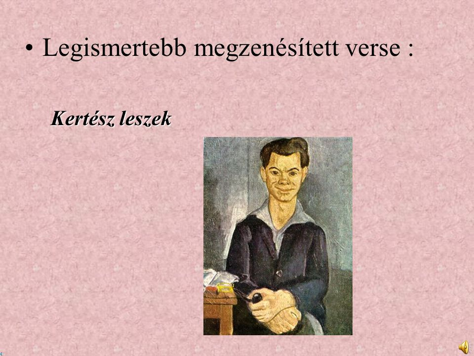 Külföldön megjelent és idegen nyelvű kiadások Versesköteteit lefordították: bolgár, cseh, francia, horvát, kínai, lengyel, német, olasz, orosz és román nyelvre.