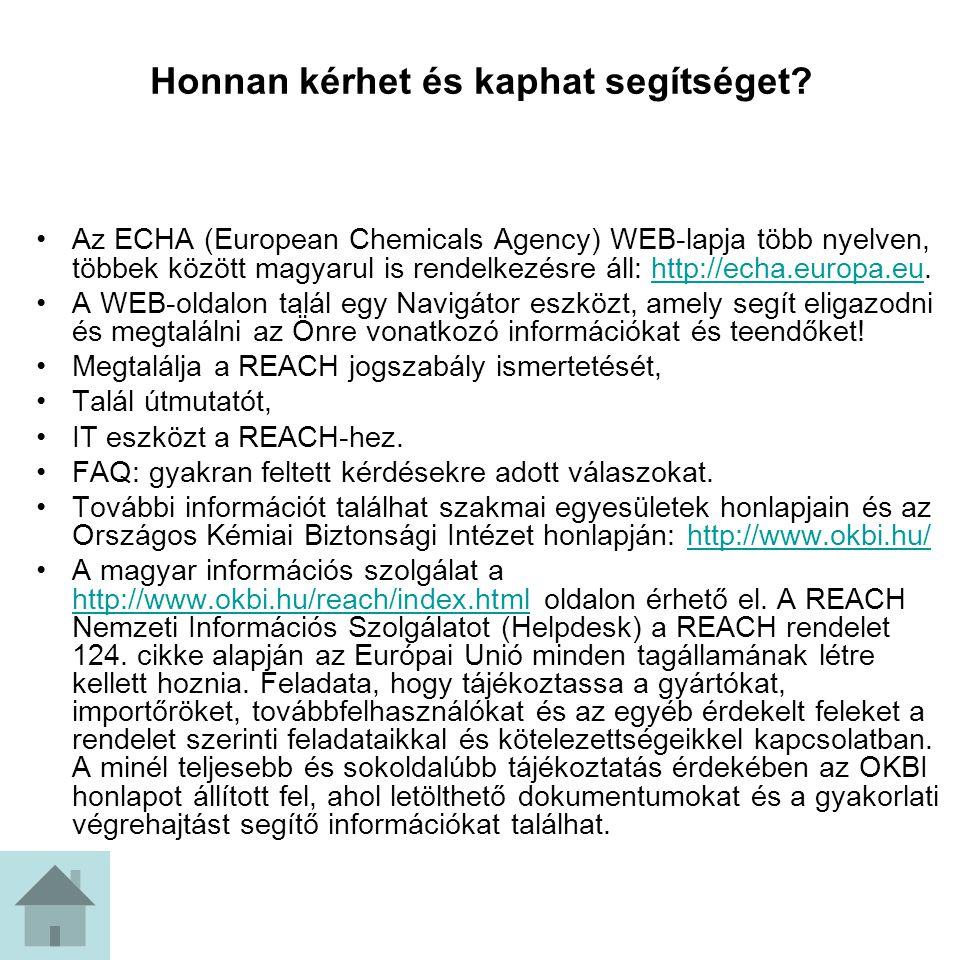 Előzetes bejelentés (REACH) Ha bármilyen vegyi anyagból évi 1 tonnát meghaladó mennyiséget gyárt vagy importál, akkor 2008.