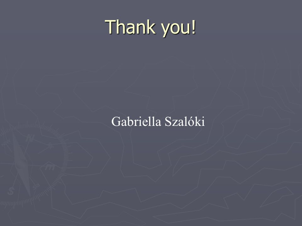 Thank you! Gabriella Szalóki