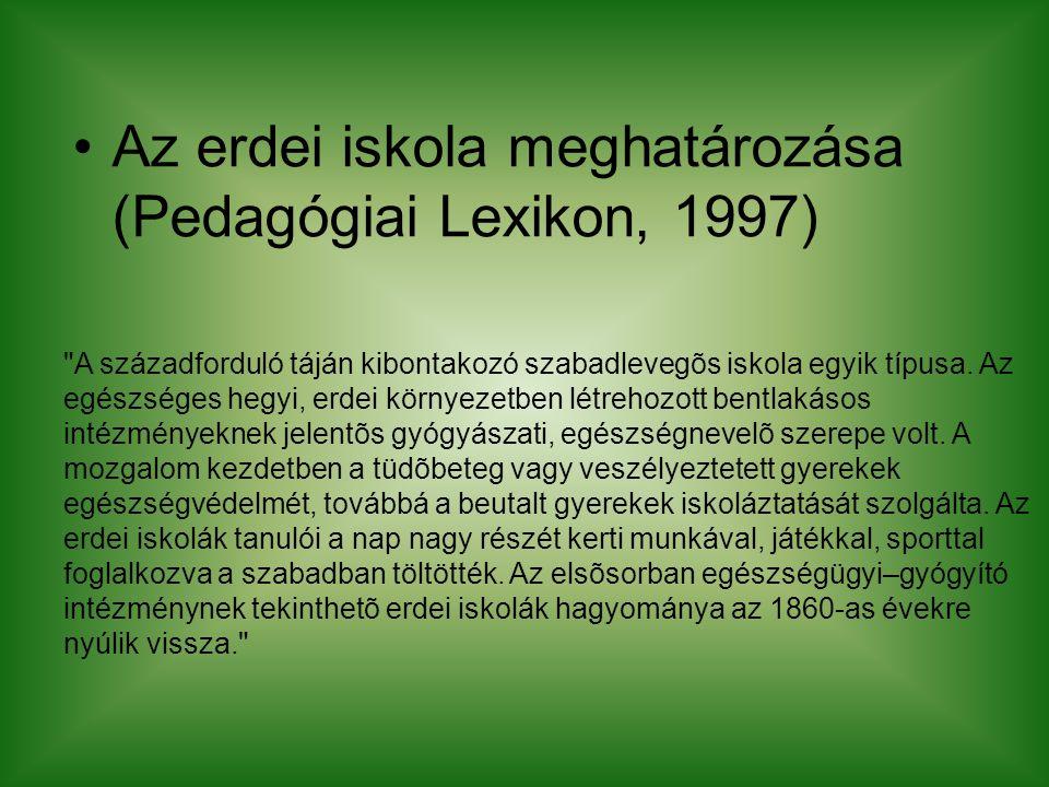 Az erdei iskola meghatározása (Pedagógiai Lexikon, 1997)