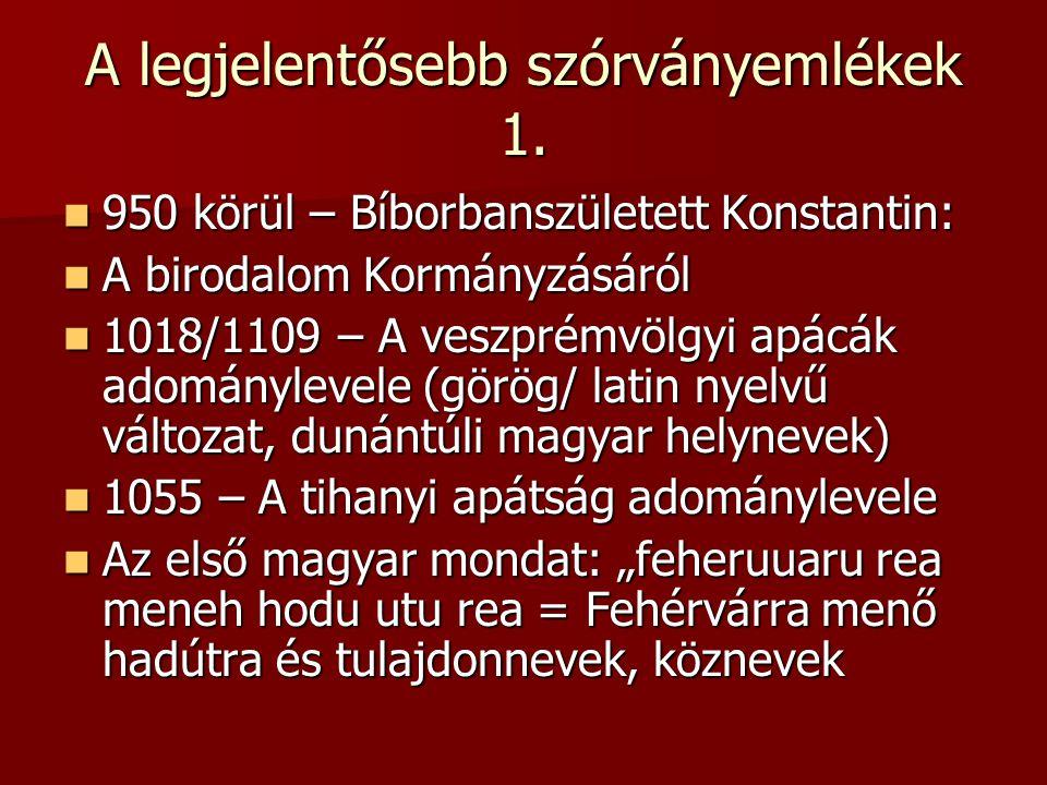 A szórványemlékek 2.1200 körül – Anonymus, valószínúleg III.