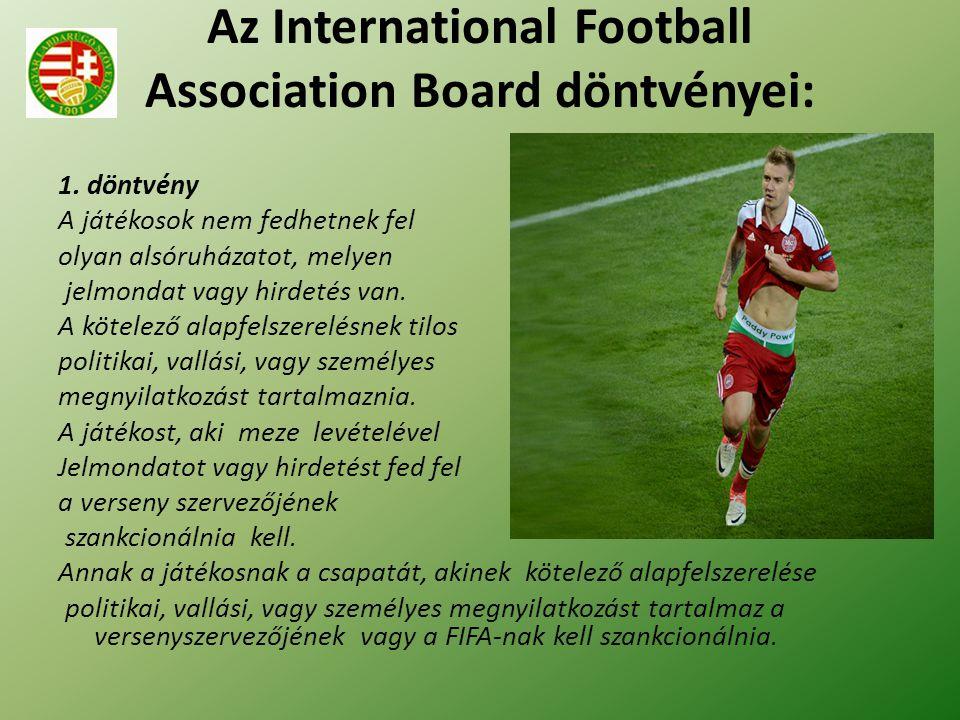 Az International Football Association Board döntvényei: 1.
