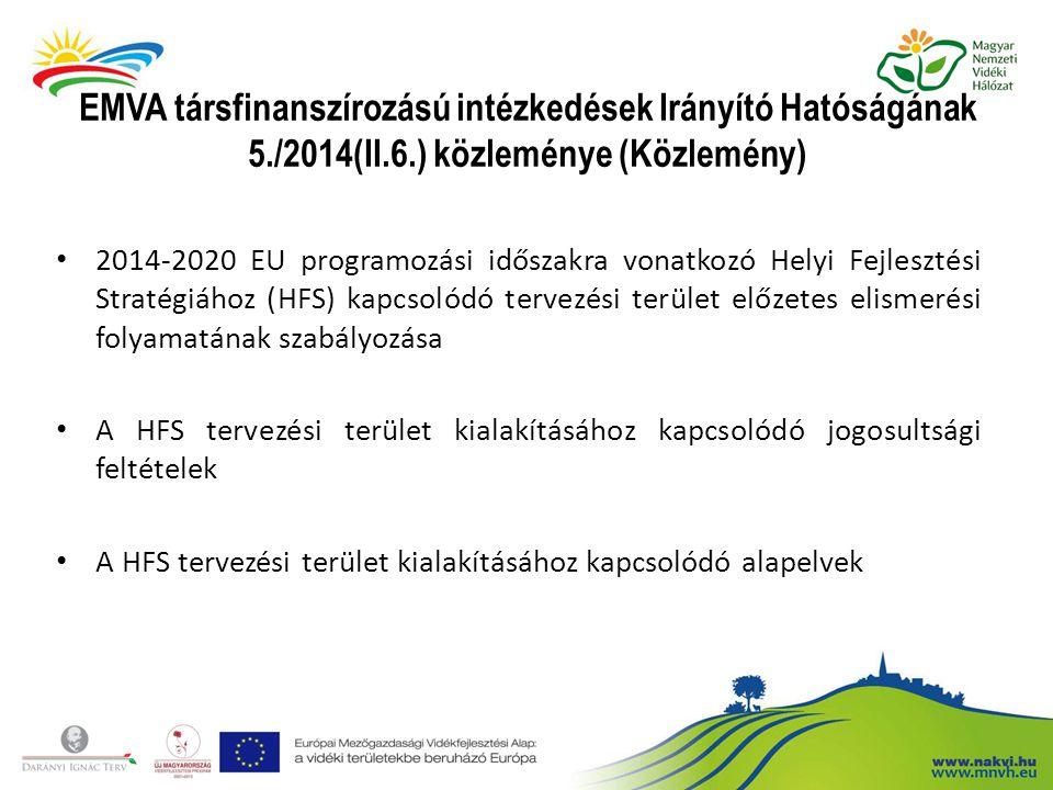 Az előzetes elismerési folyamathoz kapcsolódó általános helyzetkép A 2007-2013 közötti programozási időszakra létrejött Helyi Akciócsoportok (HACS-ok) a programozási időszak végéig, változatlan formában végzik feladatukat A 2014-2020-as időszakra történő felkészülés érdekében megalakuló szervezetek HACS-ként történő elismerése 2015.