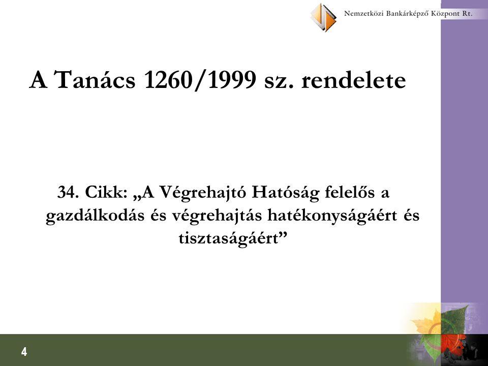 4 A Tanács 1260/1999 sz. rendelete 34.