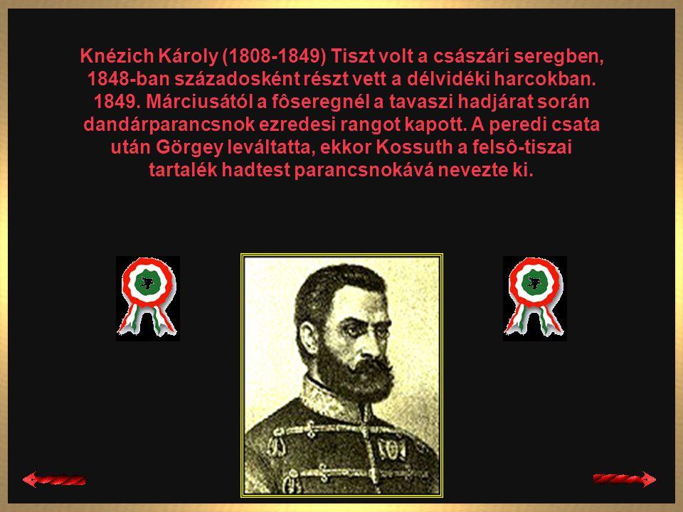 Kiss Ernô (1799-1849) Császári tiszt volt, a Hannover huszárezred ezredese. 1848 nyarán felajánlotta szolgálatát a magyar kormánynak. 1848. október 12
