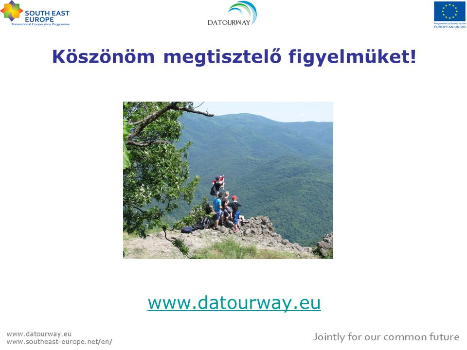 Köszönöm megtisztelő figyelmüket! www.datourway.eu www.datourway.eu