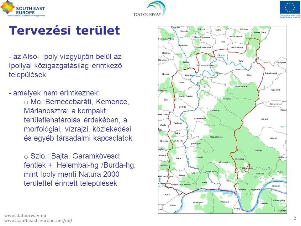 Tervezési terület - az Alsó- Ipoly vízgyűjtőn belül az Ipollyal közigazgatásilag érintkező települések - amelyek nem érintkeznek: o Mo.:Bernecebaráti, Kemence, Márianosztra: a kompakt területlehatárolás érdekében, a morfológiai, vízrajzi, közlekedési és egyéb társadalmi kapcsolatok o Szlo.: Bajta, Garamkövesd: fentiek + Helembai-hg /Burda-hg.