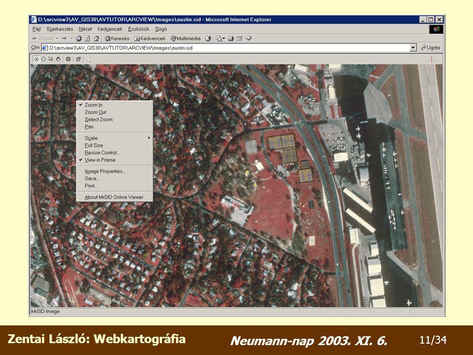 Zentai László: Webkartográfia 11/34 Neumann-nap 2003. XI. 6.