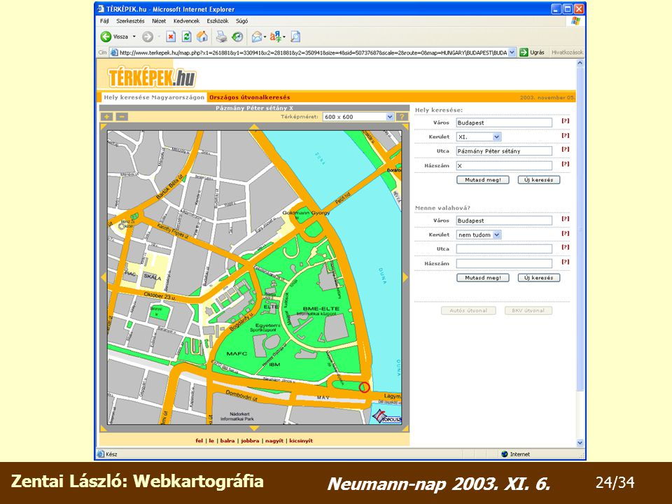 Zentai László: Webkartográfia 24/34 Neumann-nap 2003. XI. 6.
