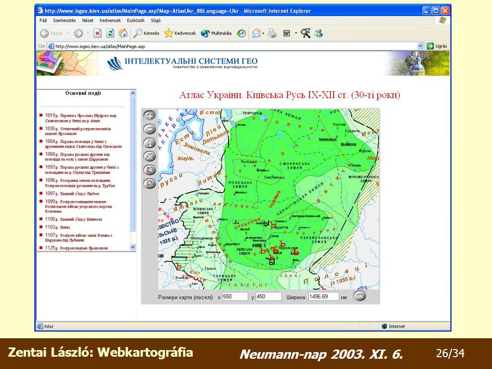 Zentai László: Webkartográfia 26/34 Neumann-nap 2003. XI. 6.
