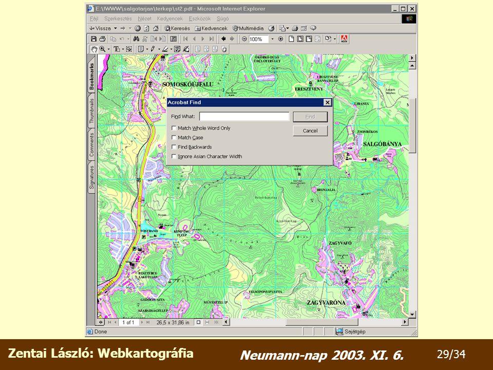 Zentai László: Webkartográfia 29/34 Neumann-nap 2003. XI. 6.