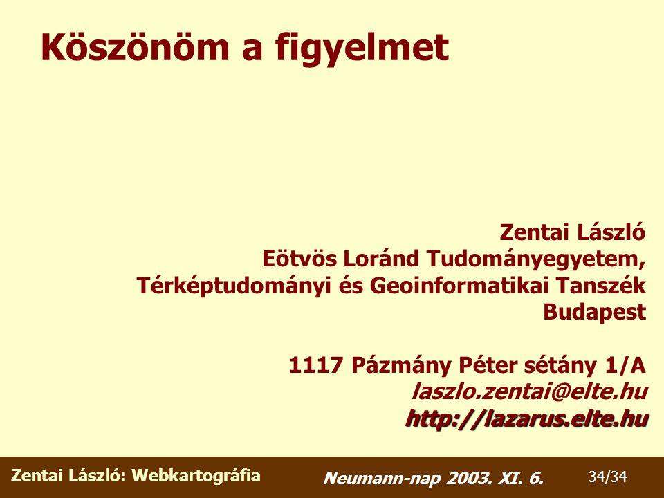 Zentai László: Webkartográfia 34/34 Neumann-nap 2003.